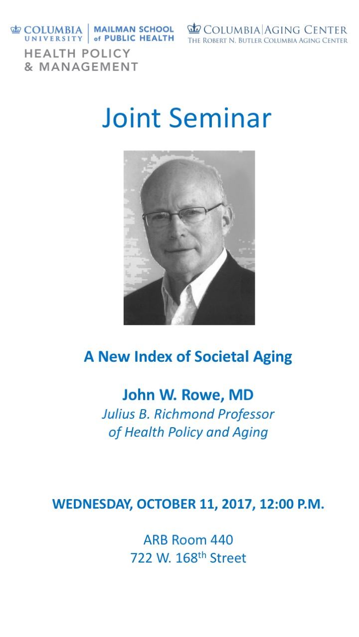 "Oct 11 talk by Jack Rowe ""A New Index of Societal Aging"""