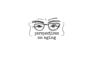 Perspectives on Aging