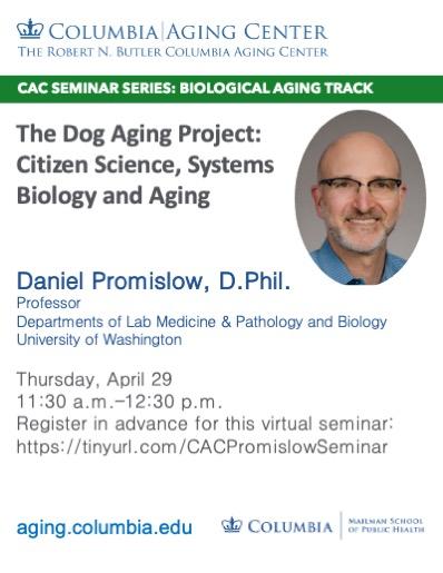Daniel Promislow CAC Seminar