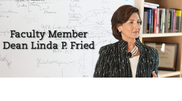 Dean Linda P. Fried