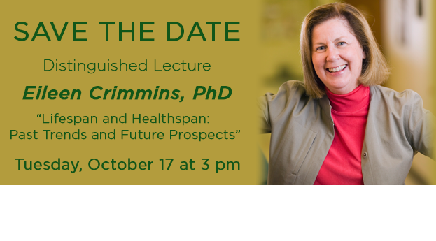 Distinguished Lecture Eileen Crimmins